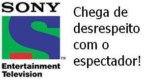 Canal Sony: desrespeito em 1º lugar?